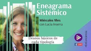 Deseo básico de cada tipología | Eneagrama Sistemico #7 | LIVE