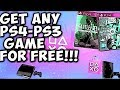 Easy Way To Get Free PS4 GAMES! 2017 *NEW*