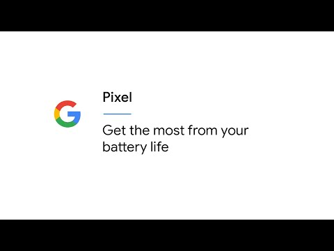 Get the most from your battery life | Pixel