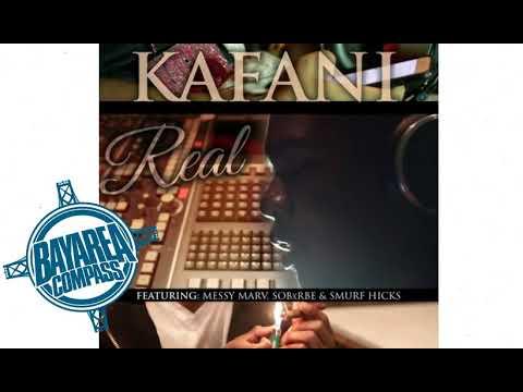 Kafani ft. SOB x RBE, Messy Marv & Smurf Hicks - Real [BayAreaCompass] @Kafani @CashLordMess