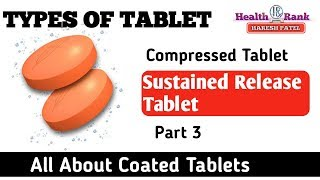 Sustaine Release Tablet || Types of Tablet || Medicine Reviews || Health Rank