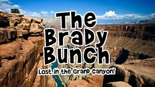 brady bunch lost in the grand canyon preston steve s daily rush