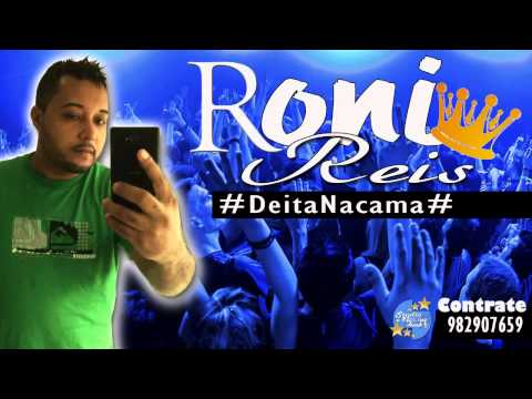 """Roni Reis - Deita Na Cama """"Prod. Nação Funk"""" Lançamento 2015"""