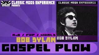 Bob Dylan - Gospel Plow (1962)