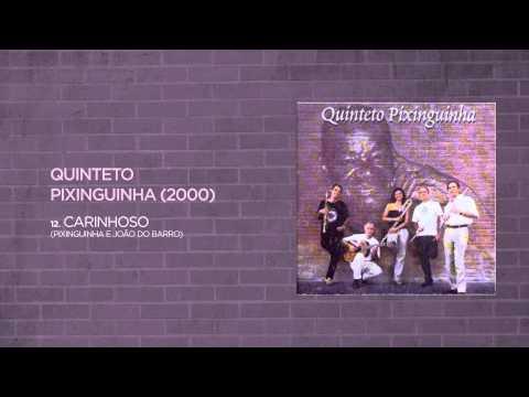 Quinteto Pixinguinha - Carinhoso