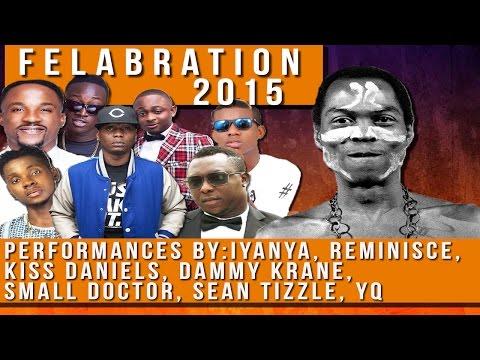 #Felabration2015 Day Six: Seun Kuti, Iyanya, Kiss Daniels, Reminisce, Sean Tizzle, Dammy Krane, YQ..