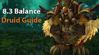 8.3 Balance Druid Class Guide!