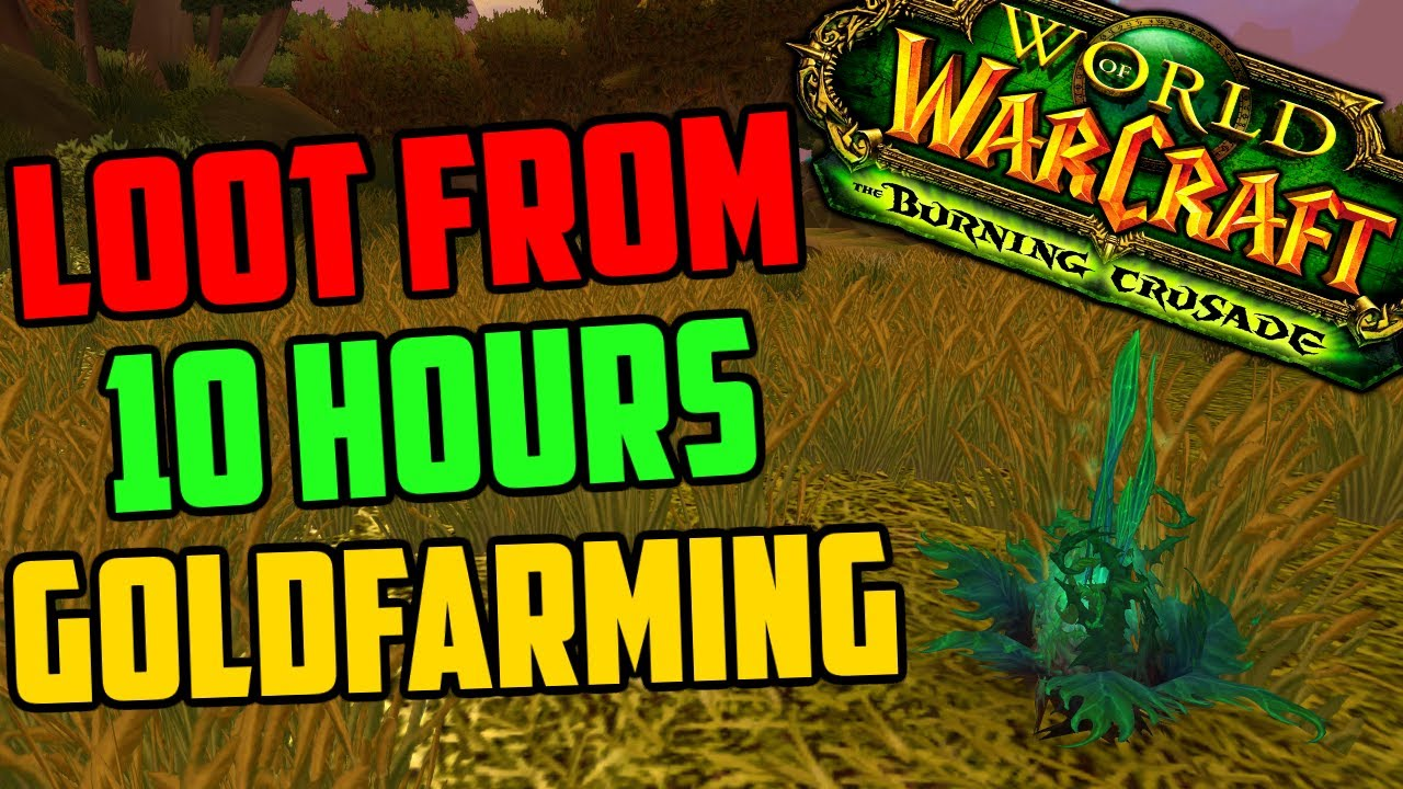 I Farmed Gold For 10 Hours! - Loot From 10 Hours of Herbalism & Mining in TBC Classic!