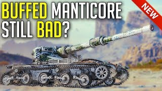 They Buffed Manticore, But is This Enough? ► World of Tanks Manticore - Update 1.6 Patch Test