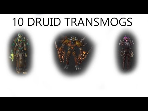 10 Awesome Druid Transmogs!