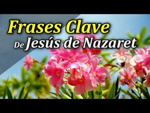 Frases Clave de Jesús de Nazaret - Frases de Dios para mi Autoestima