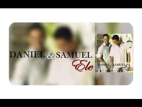 CD Ele Completo Daniel e Samuel