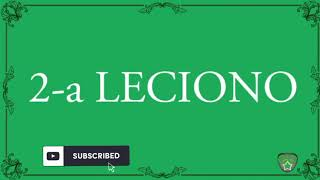 ESPERANTO LEARN * 2-A LECIONO * SABE UD ESPERANTO