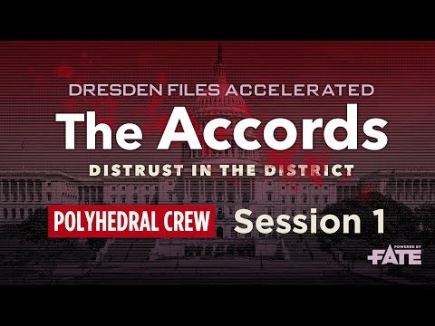 Dresden Files Accelerated S1E1 — The Accords: Distrust in the District