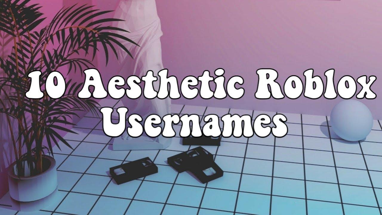100+ Aesthetic Usernames For Roblox – yasminroohi