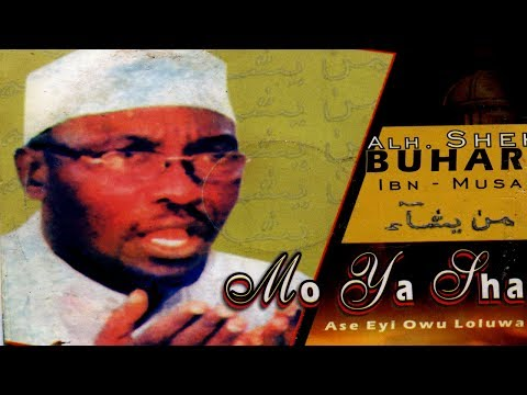 MO YA SHAU - Sheikh Buhari IBN Musa (Ajikobi 1) Latest Islam Lecture thumbnail