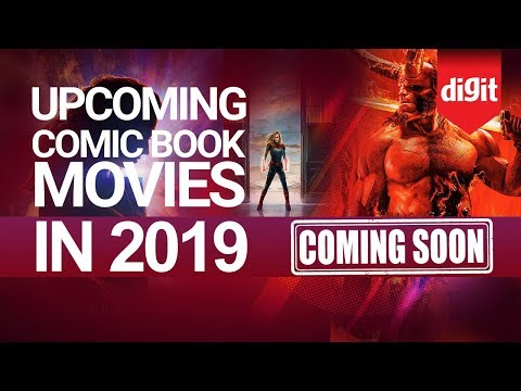 Upcoming Comic Book Movies in 2019 | Digit.in