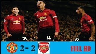 Manchester United vs Arsenal 2-2 - All Goals & Highligts(5/12/2018)