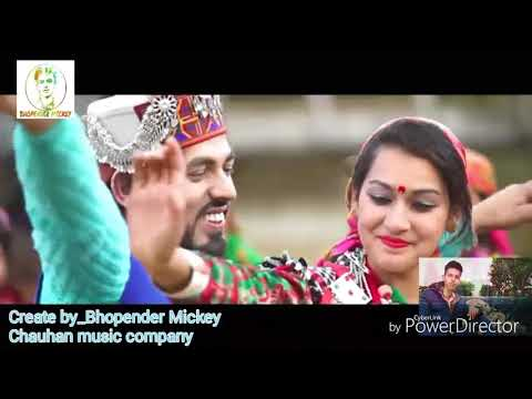 Himachali Djsong_kajrare_video InderJeet Mix 2018 By Bhopender Mickey