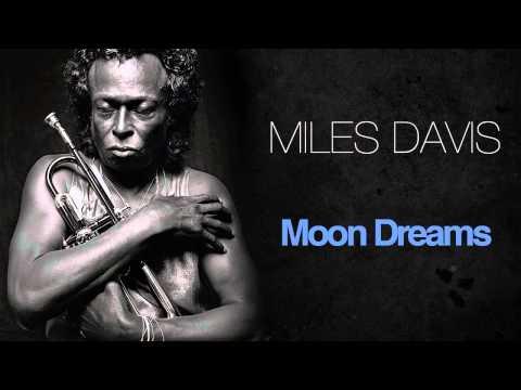 Miles Davis - Moon Dreams