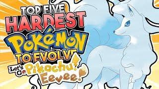 Top 5 HARDEST Pokemon To Evolve In Let's Go Pikachu & Let's Go Eevee