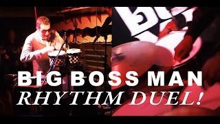 Big Boss Man Rhythm Duel