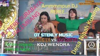 74.DJ RERE vs DJ KITTY KDJ WENDRA OT STENLY MUSIC.