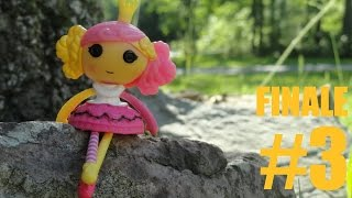 Mini Lalaloopsy || Adventures 2 Lala-Oopsie Land | PART 3 | FINAL
