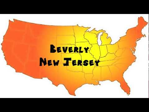 How to Say or Pronounce USA Cities — Beverly, New Jersey