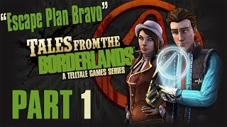 """Tales From The Borderlands - Episode 4: Escape Plan Bravo - Let's Play - Part 1 - """"Skin Pizza Party"""""""