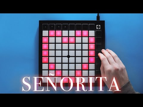 Shawn Mendes, Camila Cabello - SEÑORITA // Launchpad Remix (4K)