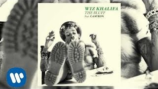 Wiz Khalifa - The Bluff ft. Cam