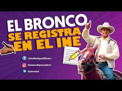 """REGISTRO INE - Jaime Rodríguez """"El Bronco"""""""