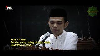Amalan Yang Paling Dicintai Allah - Ustadz Abdul Somad, Lc  MA