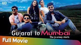 Gujarat To Mumbai   Full Gujarati Movie (HD)   Aditya Soni   Nilesh Amlani   Vansh Shah,