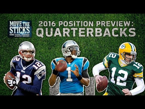 Top 5 QBs & Top 3 Rookies to Watch (2016 Position Preview) | Move the Sticks | NFL