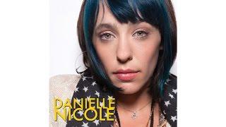 Danielle Nicole: Didn't Do You No Good