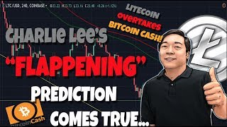"""Litecoin Charlie Lee's """"Flappening"""" Prediction Comes True - LTC Overtakes BCH!"""