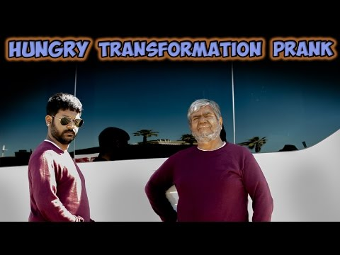 Hungry Transformation Prank