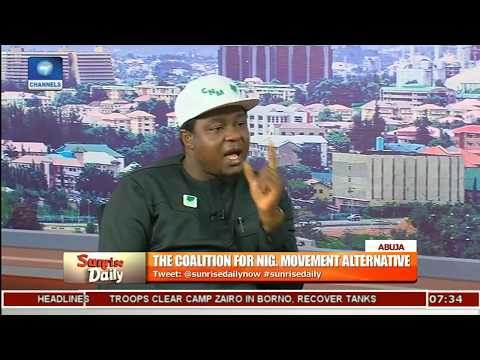 New Nigeria: Why Coalition For Nigeria Movt Is The Way To Go-- Convener Pt.1 |Sunrise Daily|