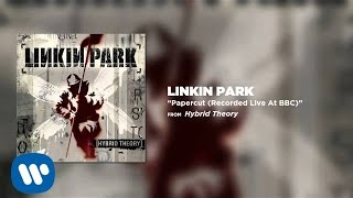 Papercut (Recorded Live At BBC1) - Linkin Park (Hybrid Theory)