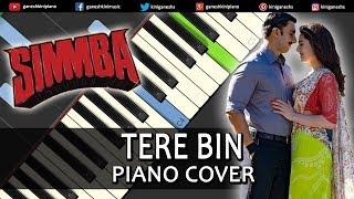 Tere Bin Song Simmba | Piano Cover Chords Instrumental By Ganesh Kini