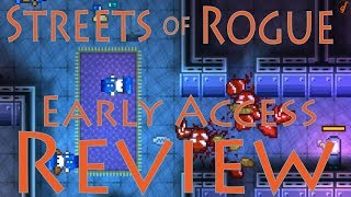 Streets of Rogue Review - Early Access First Look (Dec 2017) (Video Game Video Review)