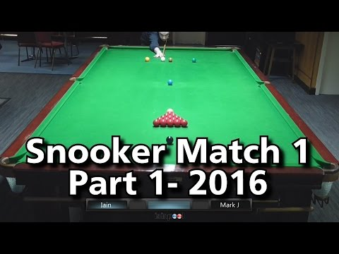 Snooker Match 1- Part 1- 2016