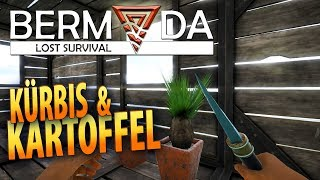 Bermuda Lost Survival #14 | Kartoffel und Kürbis | Gameplay German Deutsch thumbnail