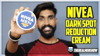 Nivea Men Dark Spot reduction Creme Review |Remove Dark Spots | TheRealMenShow★