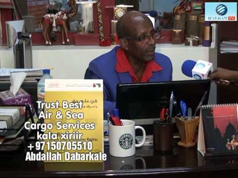 Trust Best Air And Sea Cargo Barnaamijka Kobci Ganacsigaada Kalsan TV