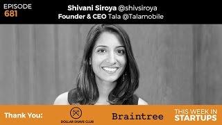 E681: Tala founder Shivani Siroya on transforming microfinance & loans in emerging markets