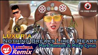 Mark Ronson ft. Miley Cyrus- Nothing Breaks Like a Heart (Versão Luxuria)