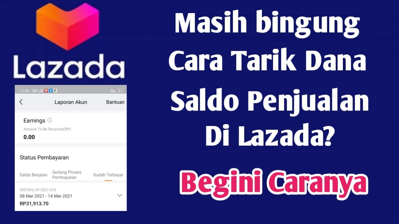 Cara Baru Tarik Saldo Dana Penjualan Seller Lazada 2021 Youtube
